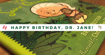 HAPPY BIRTHDAY, DR. JANE!