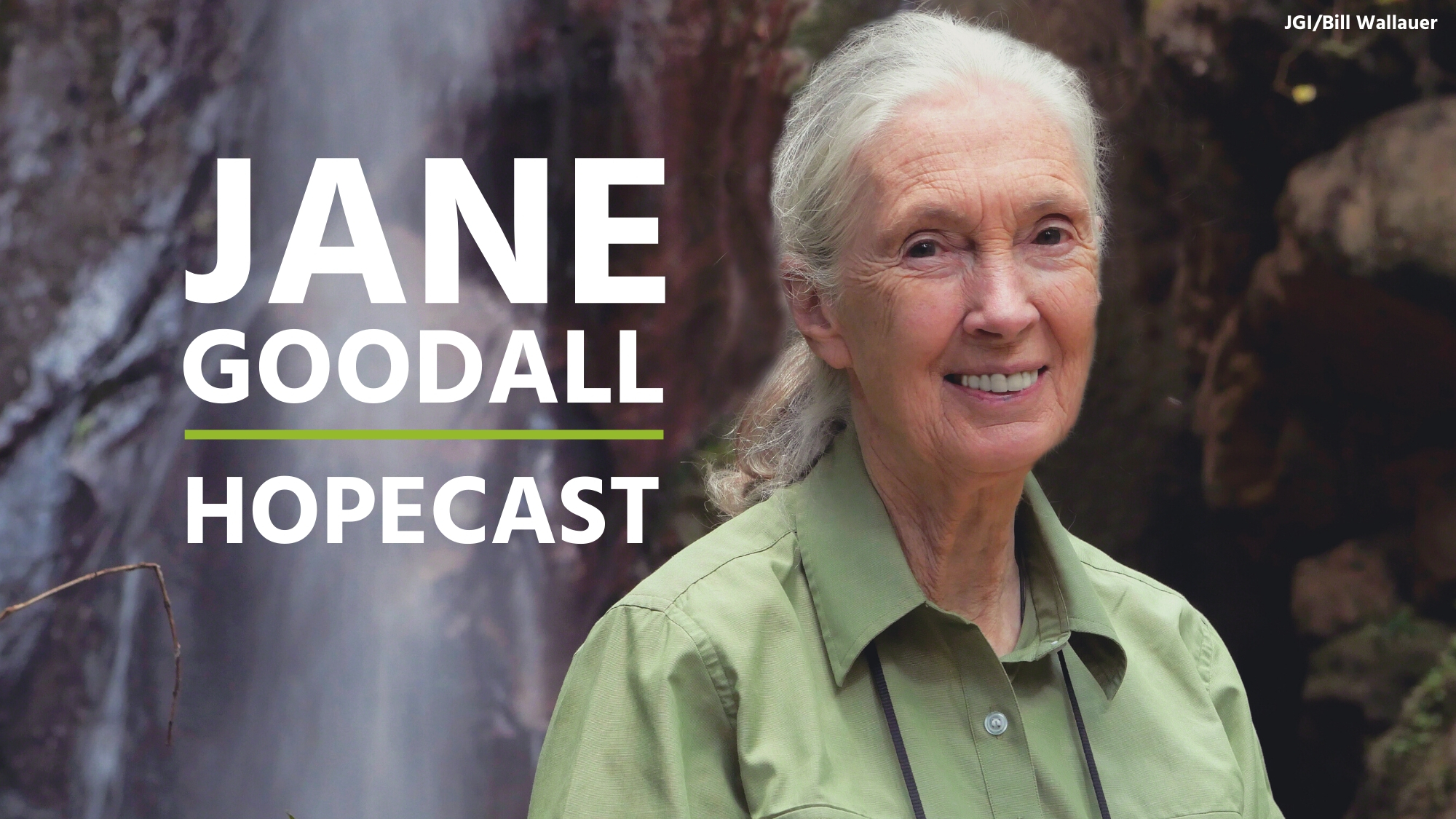 Coming Soon – Jane Goodall: Hopecast