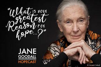 Jane Goodall Hopecast