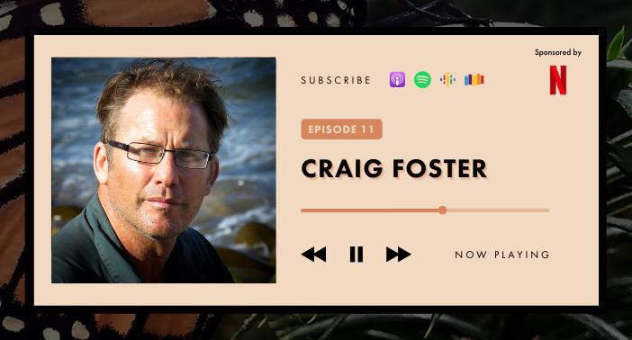Jane Goodall Hopecast Podcast Episode 11 – Craig Foster