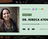 Jane Goodall Hopecast Podcast Episode 14: Dr. Rebeca Atencia