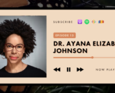 Dr. Ayana Elizabeth Johnson – Hope Is Courage and Taking Action Together (Jane Goodall Hopecast #15)